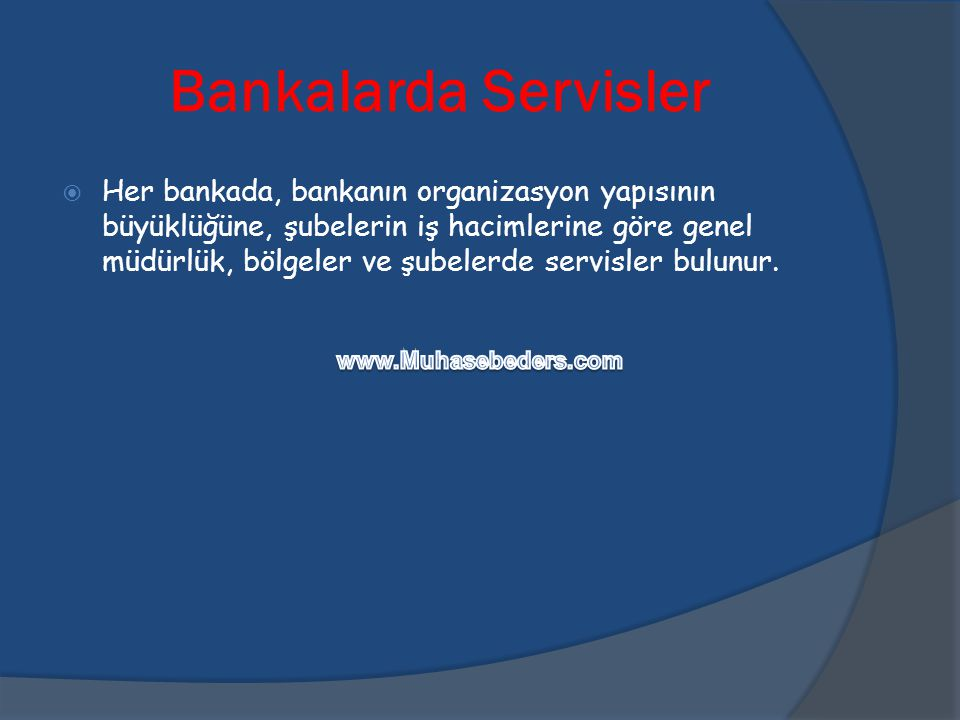 Bankalarda Servisler