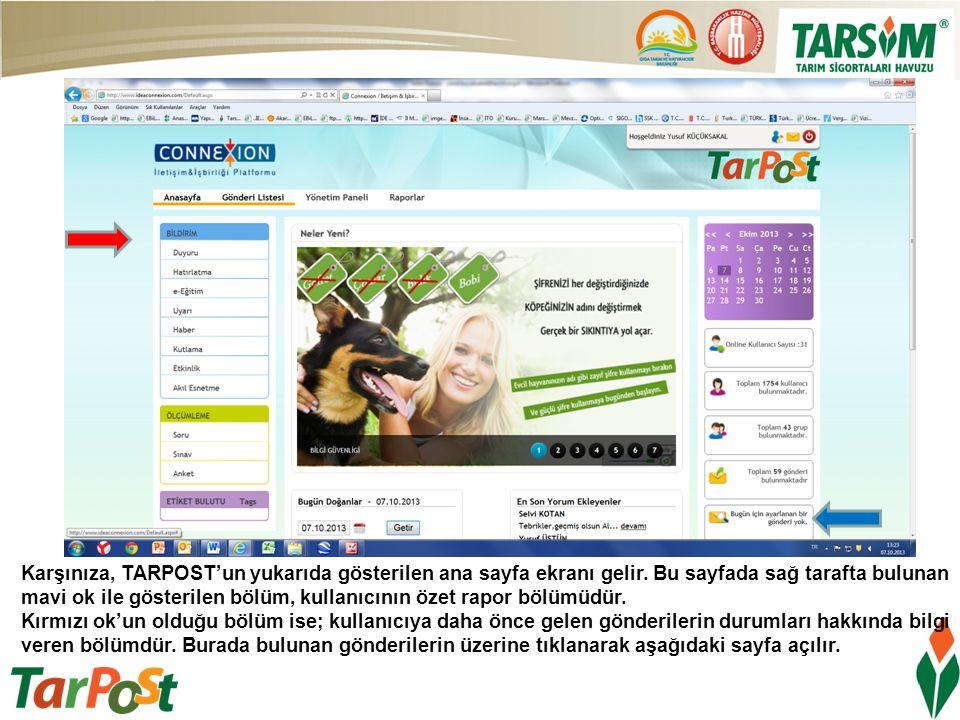 Karşınıza, TARPOST'un yukarıda gösterilen ana sayfa ekranı gelir
