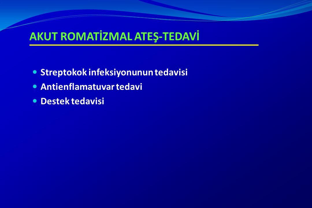 AKUT ROMATİZMAL ATEŞ-TEDAVİ