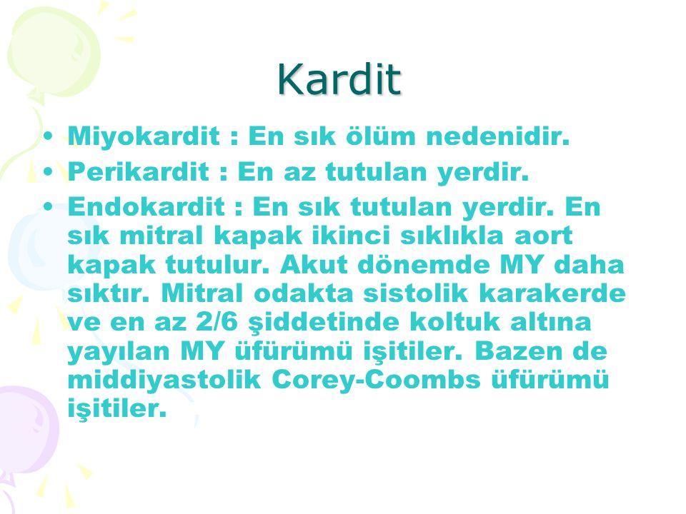 Kardit Miyokardit : En sık ölüm nedenidir.
