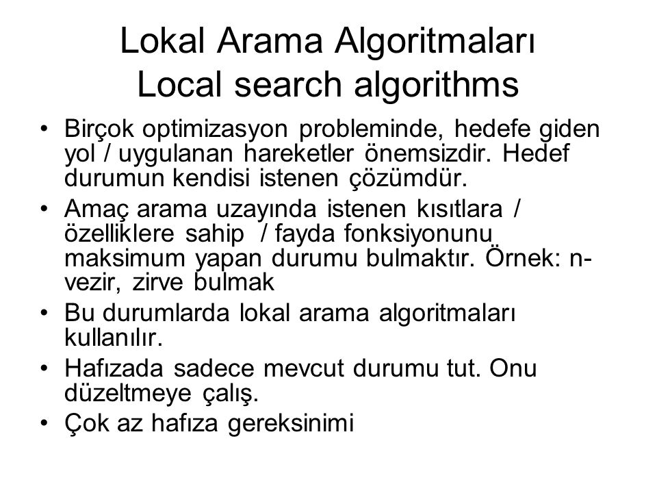 Lokal Arama Algoritmaları Local search algorithms