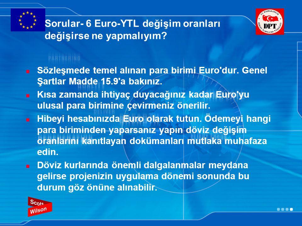 Sorular- 6 Euro-YTL değişim oranları değişirse ne yapmalıyım
