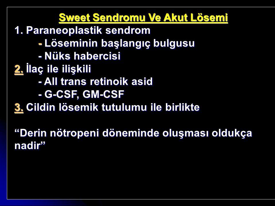 Sweet Sendromu Ve Akut Lösemi