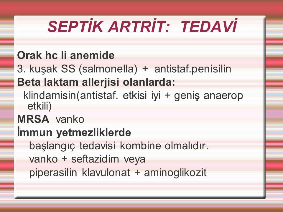 SEPTİK ARTRİT: TEDAVİ Orak hc li anemide