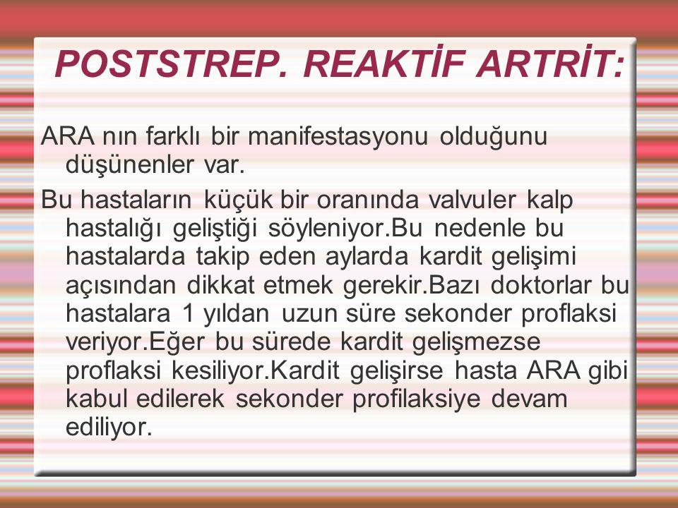 POSTSTREP. REAKTİF ARTRİT: