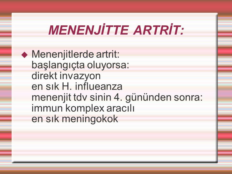 MENENJİTTE ARTRİT:
