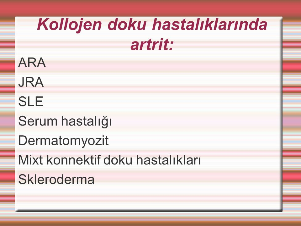 Kollojen doku hastalıklarında artrit:
