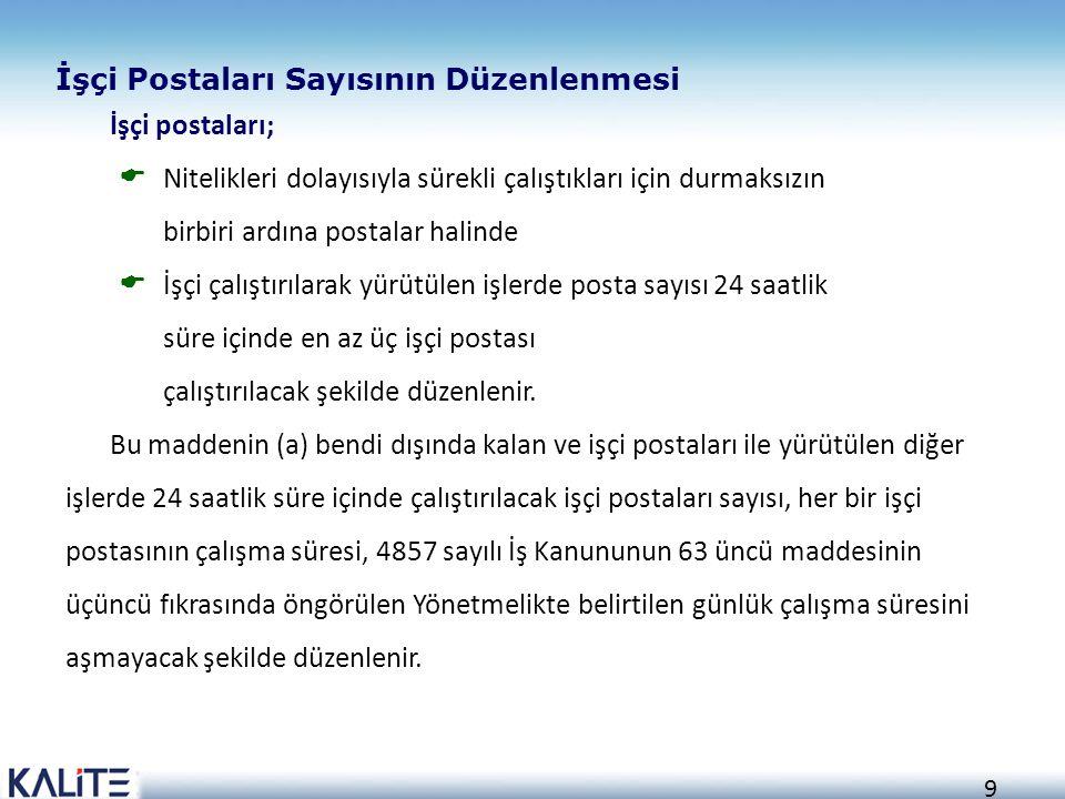 İşçi Postaları Sayısının Düzenlenmesi İşçi postaları;