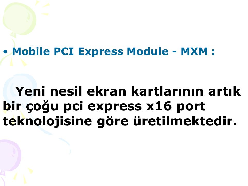 Mobile PCI Express Module - MXM :