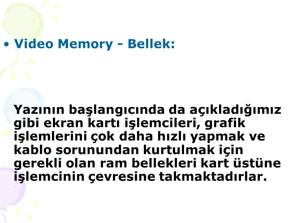 Video Memory - Bellek: