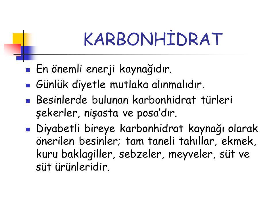 KARBONHİDRAT En önemli enerji kaynağıdır.
