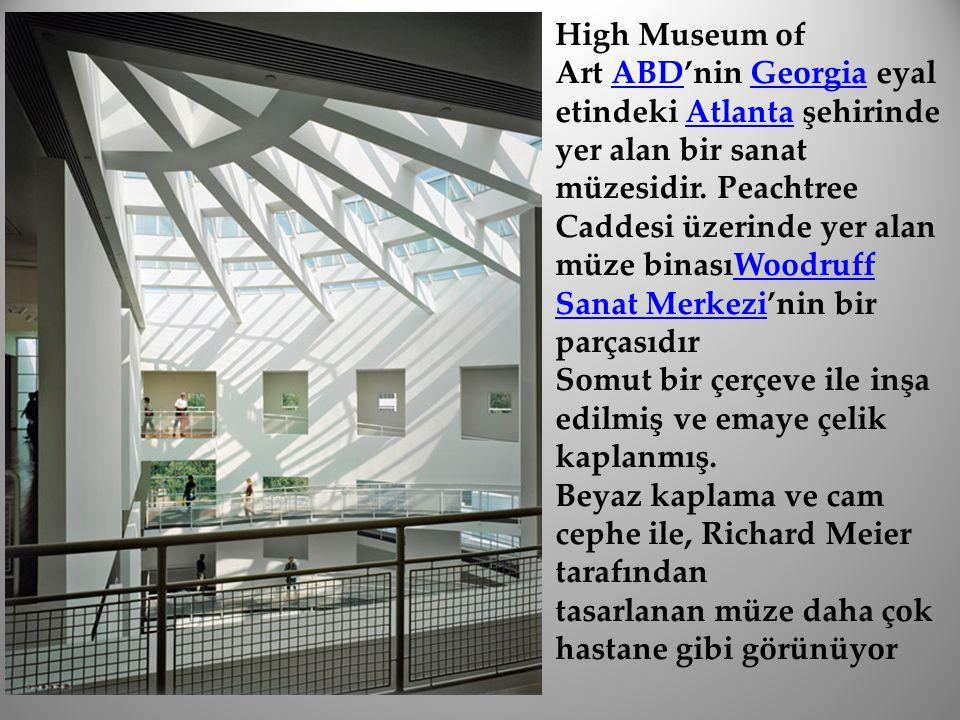 High Museum of Art ABD'nin Georgia eyaletindeki Atlanta şehirinde yer alan bir sanat müzesidir. Peachtree Caddesi üzerinde yer alan müze binasıWoodruff Sanat Merkezi'nin bir parçasıdır