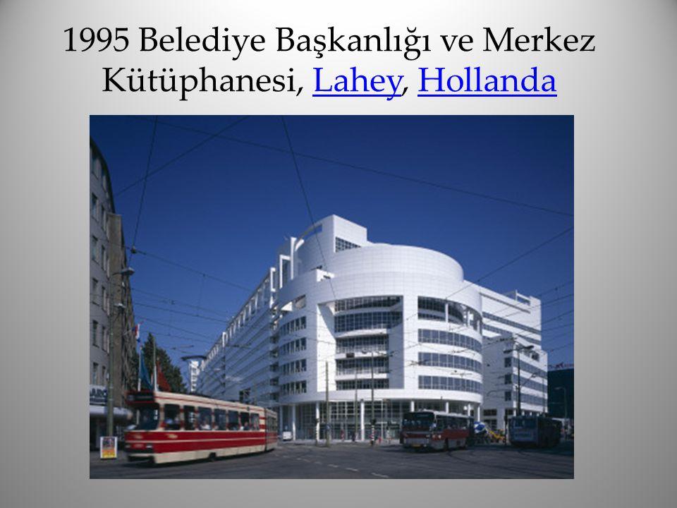 1995 Belediye Başkanlığı ve Merkez Kütüphanesi, Lahey, Hollanda