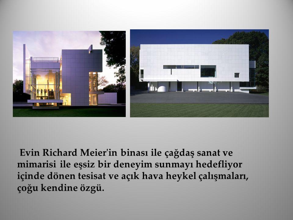 Evin Richard Meier in binası ile çağdaş sanat ve mimarisi ile eşsiz bir deneyim sunmayı hedefliyor içinde dönen tesisat ve açık hava heykel çalışmaları, çoğu kendine özgü.
