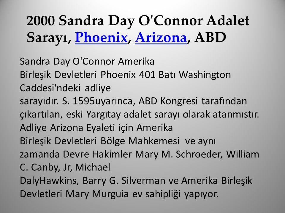 2000 Sandra Day O Connor Adalet Sarayı, Phoenix, Arizona, ABD