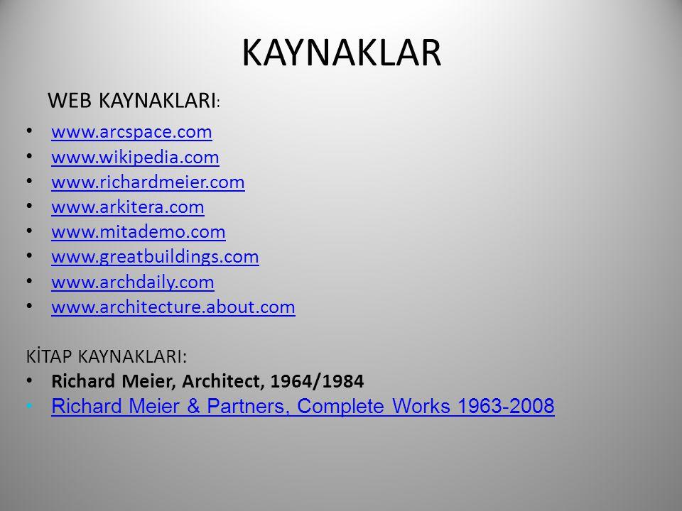 KAYNAKLAR WEB KAYNAKLARI: www.arcspace.com www.wikipedia.com