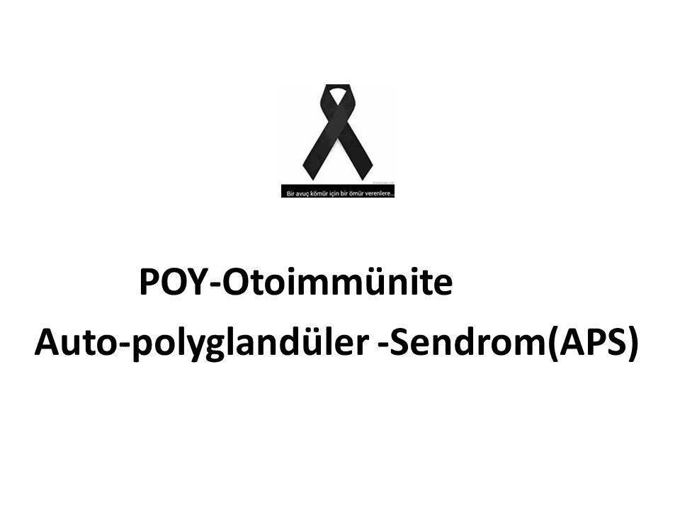 Auto-polyglandüler -Sendrom(APS)