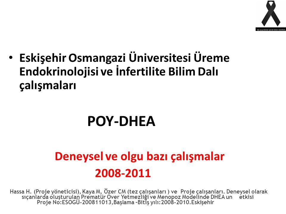 Eskişehir Osmangazi Üniversitesi Üreme Endokrinolojisi ve İnfertilite Bilim Dalı çalışmaları