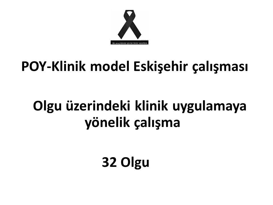 POY-Klinik model Eskişehir çalışması