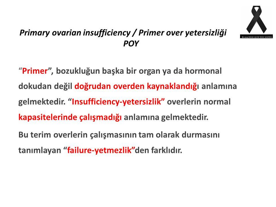 Primary ovarian insufficiency / Primer over yetersizliği