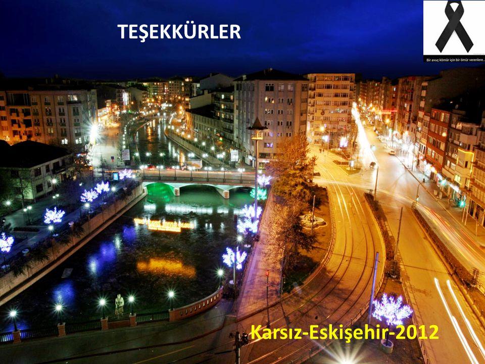 TEŞEKKÜRLER Karsız-Eskişehir-2012