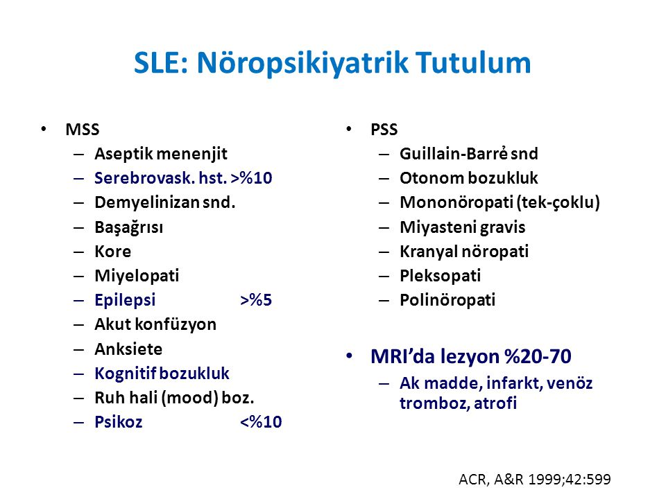 SLE: Nöropsikiyatrik Tutulum