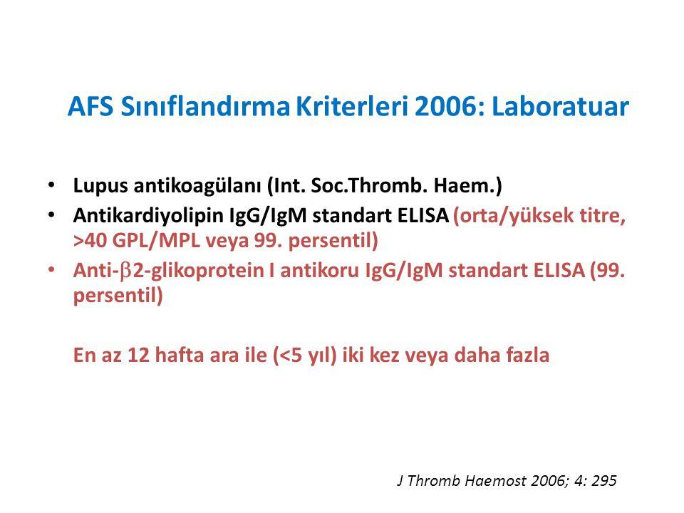 AFS Sınıflandırma Kriterleri 2006: Laboratuar