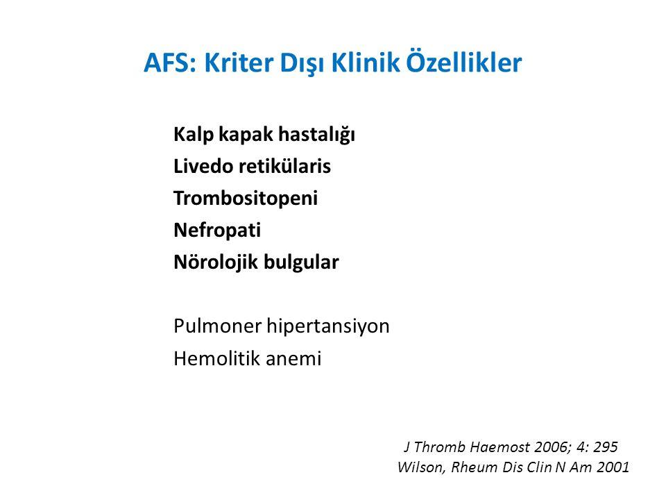 AFS: Kriter Dışı Klinik Özellikler