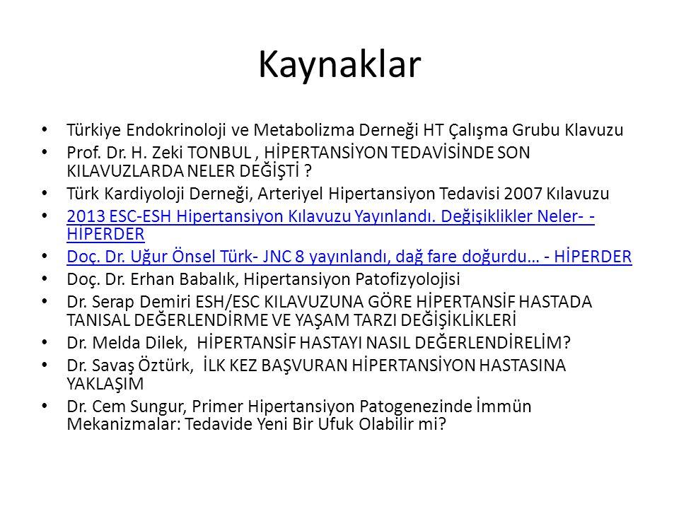 Kaynaklar Türkiye Endokrinoloji ve Metabolizma Derneği HT Çalışma Grubu Klavuzu.