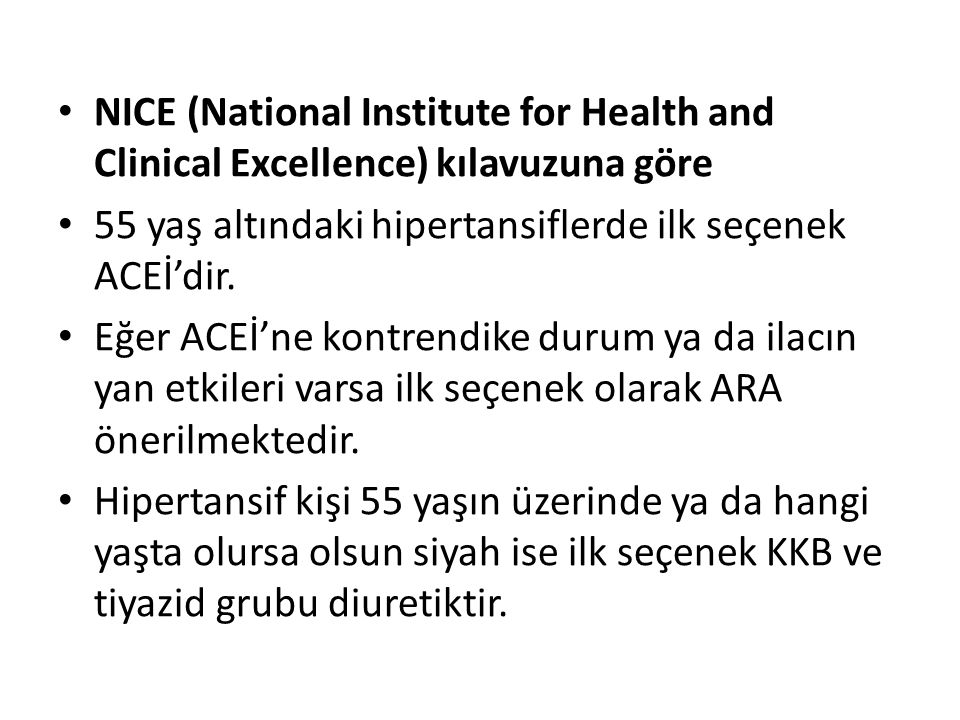 NICE (National Institute for Health and Clinical Excellence) kılavuzuna göre
