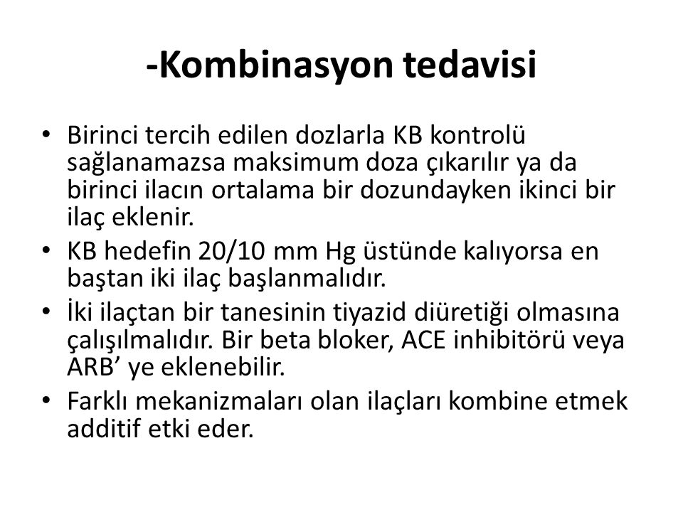 -Kombinasyon tedavisi