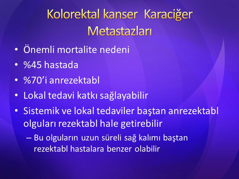 Kolorektal kanser Karaciğer Metastazları