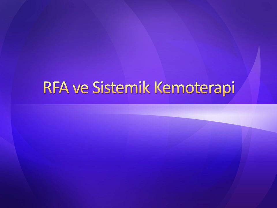 RFA ve Sistemik Kemoterapi
