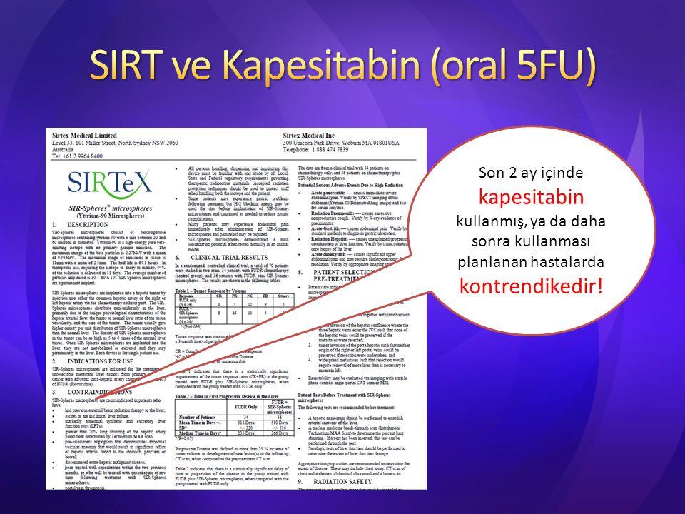 SIRT ve Kapesitabin (oral 5FU)