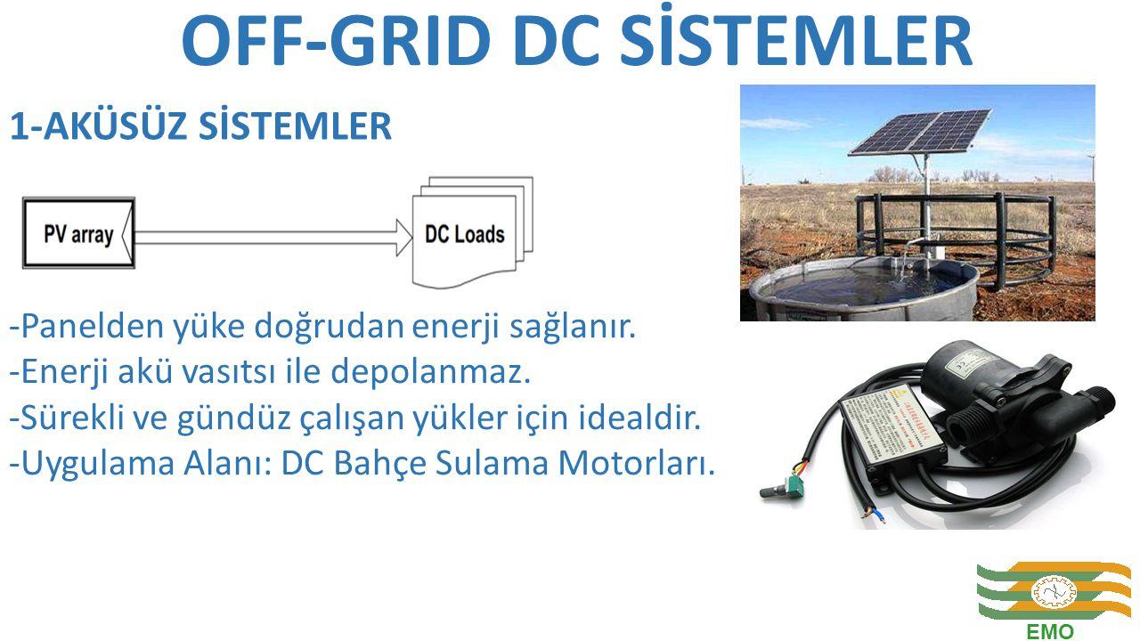 OFF-GRID DC SİSTEMLER 1-AKÜSÜZ SİSTEMLER
