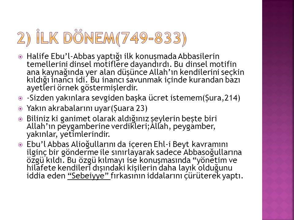 2) İlk dönem(749-833)