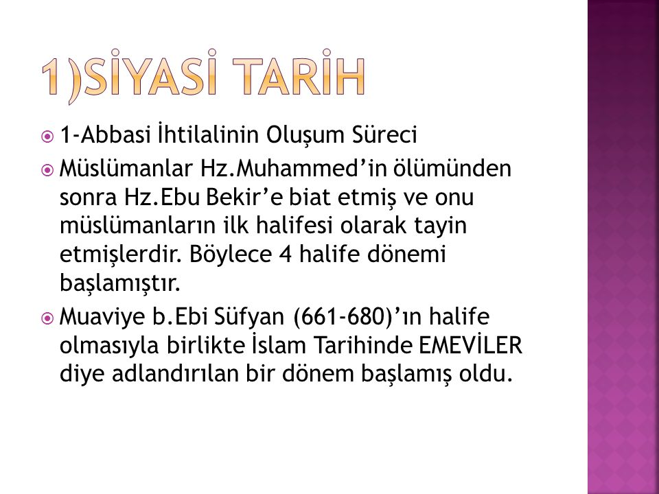 1)Sİyasİ tarİh 1-Abbasi İhtilalinin Oluşum Süreci