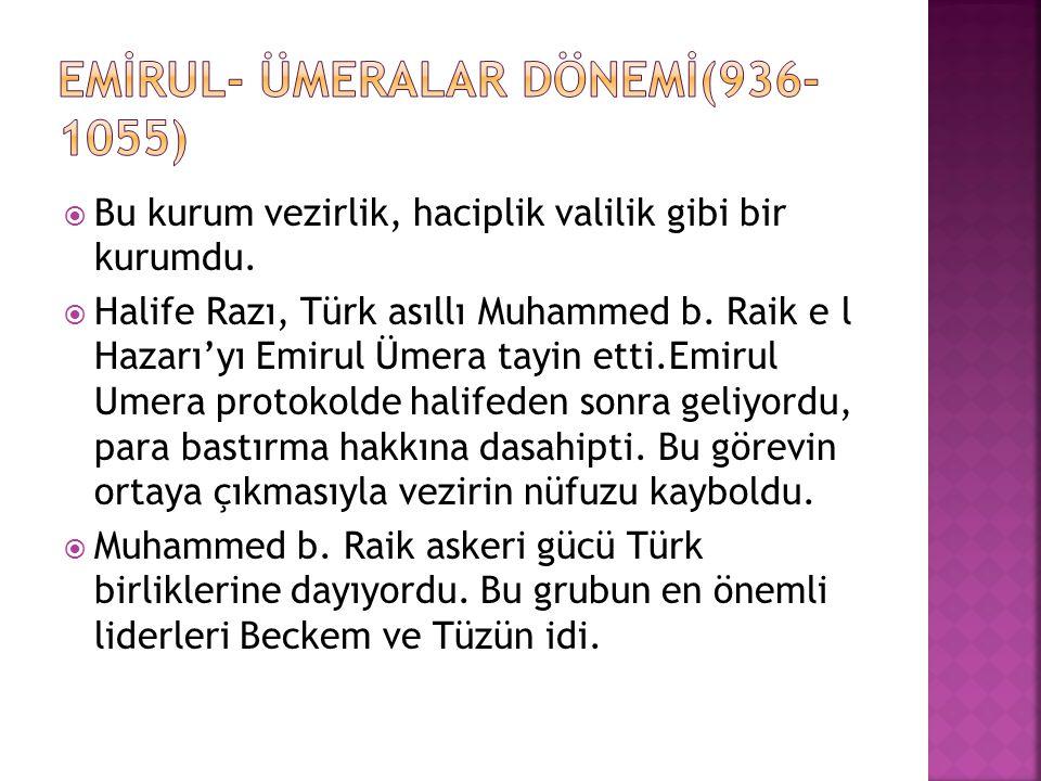 EMİRUL- ÜMERALAR DÖNEMİ(936-1055)