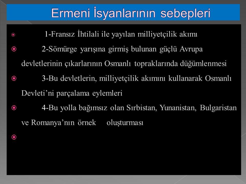 Ermeni İsyanlarının sebepleri