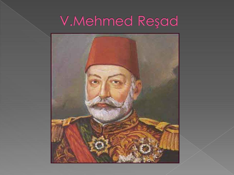 V.Mehmed Reşad
