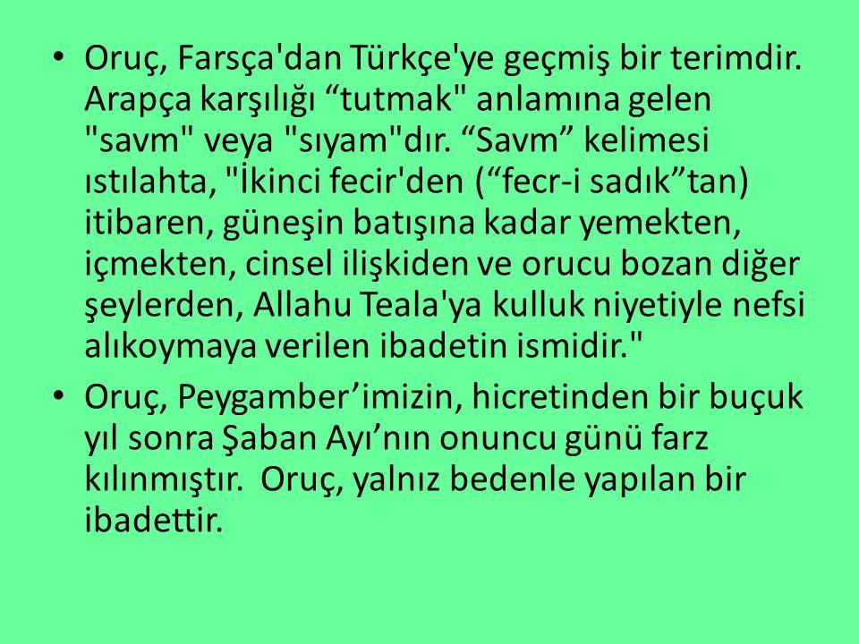 Oruç, Farsça dan Türkçe ye geçmiş bir terimdir