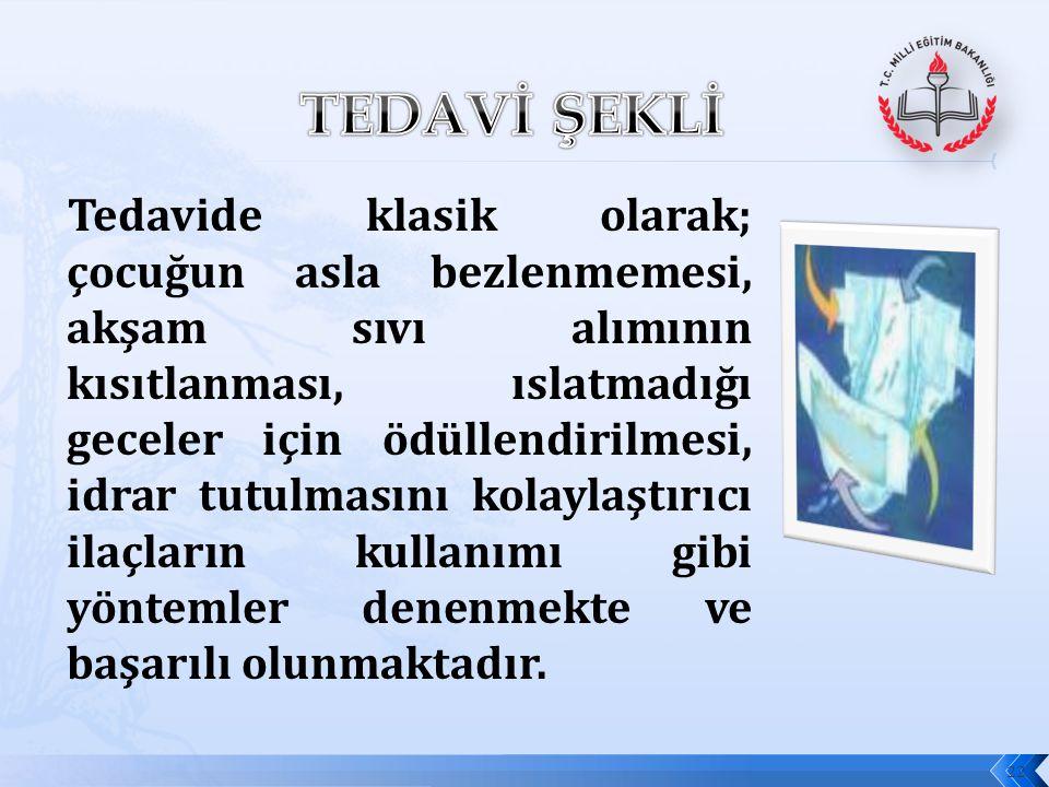 TEDAVİ ŞEKLİ