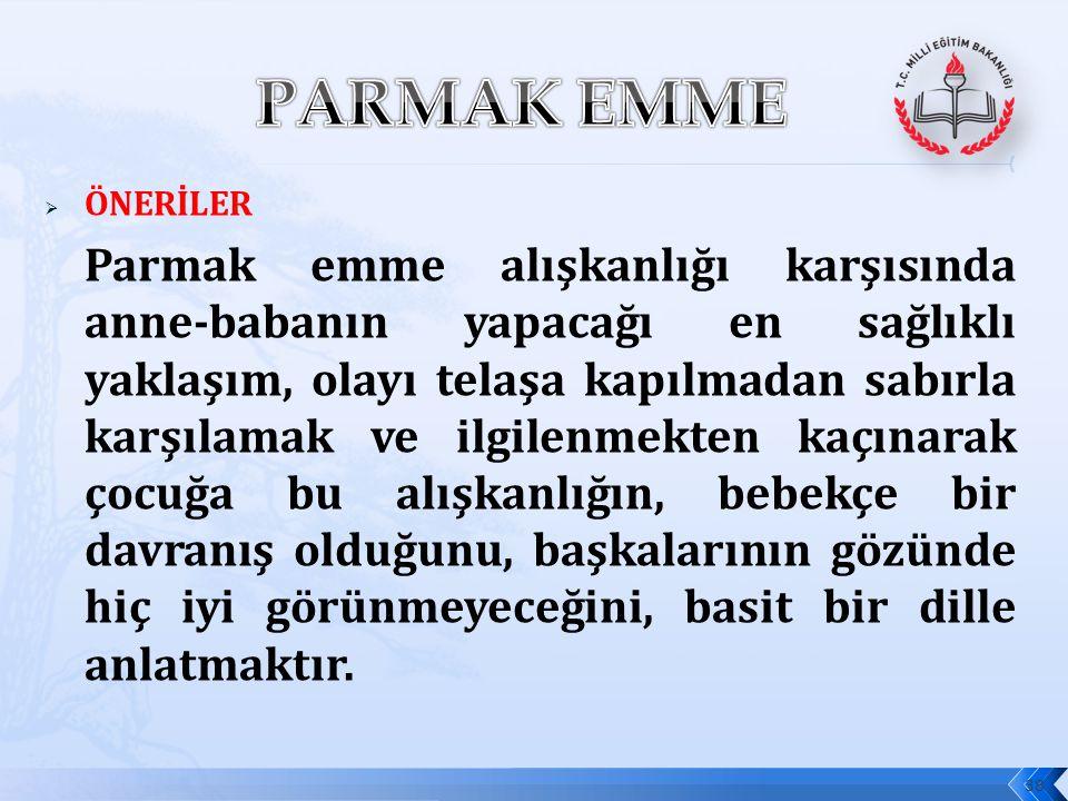 PARMAK EMME ÖNERİLER.