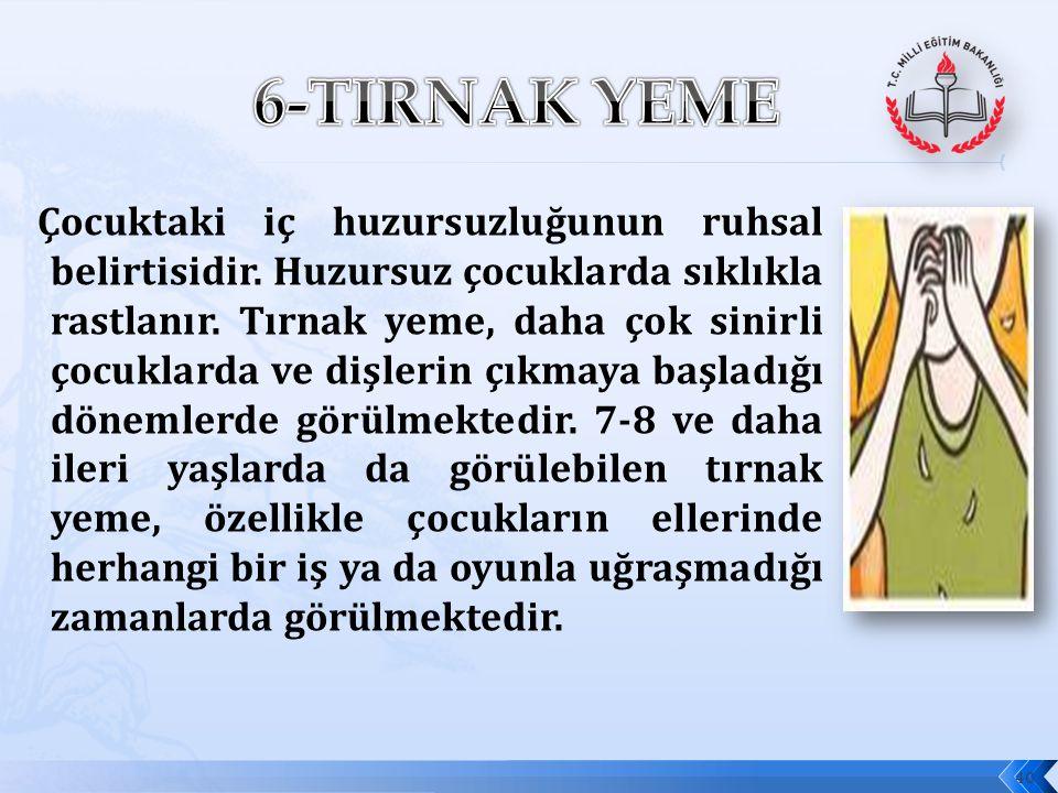 6-TIRNAK YEME