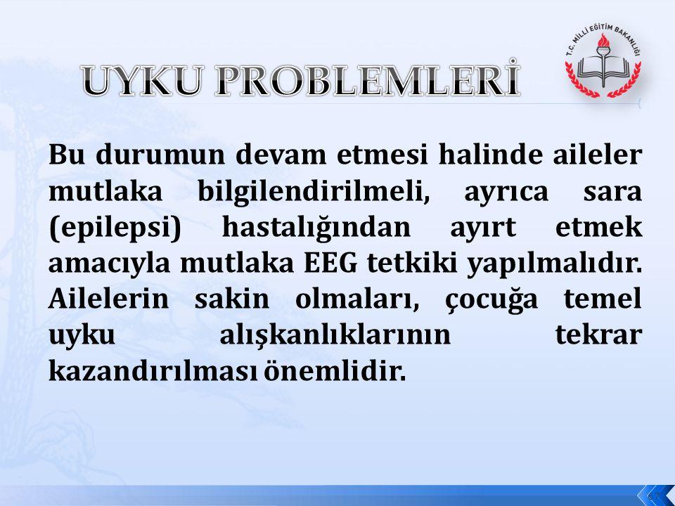 UYKU PROBLEMLERİ