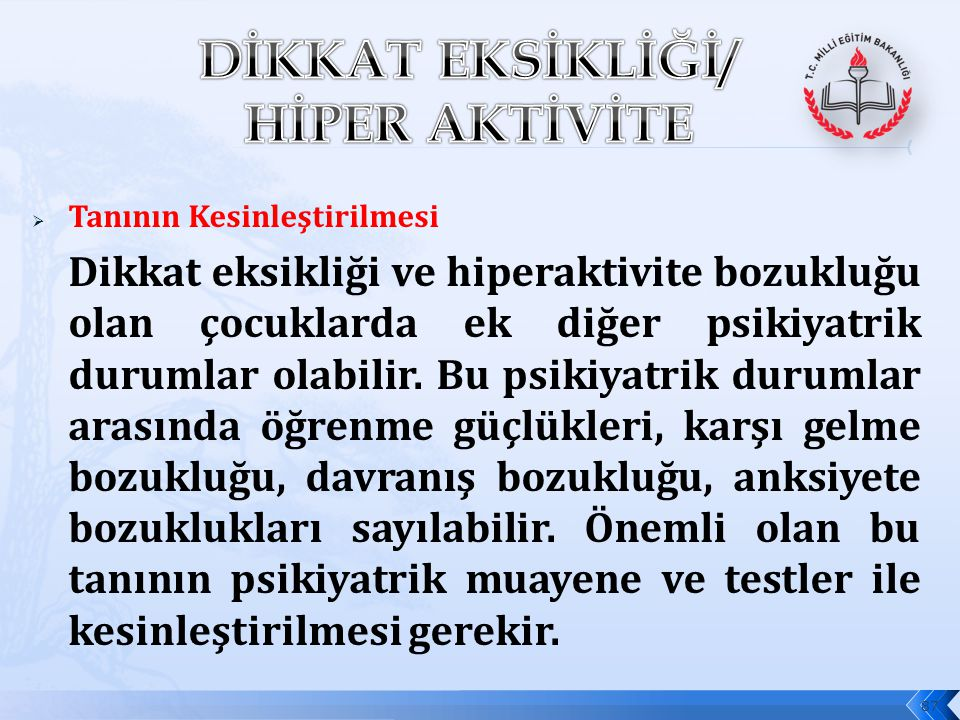 DİKKAT EKSİKLİĞİ/ HİPER AKTİVİTE