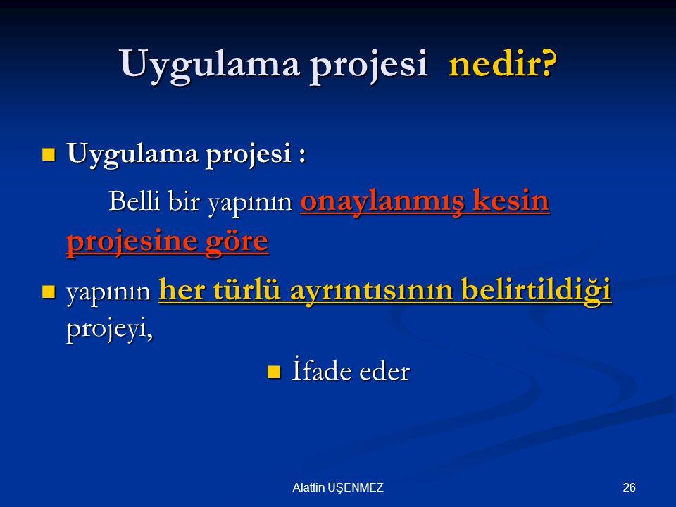 Uygulama projesi nedir