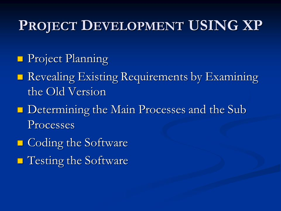 Project Development USING XP