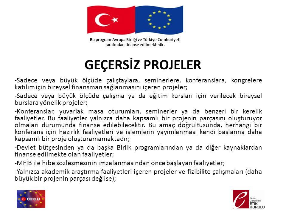 Bu program Avrupa Birliği ve Türkiye Cumhuriyeti