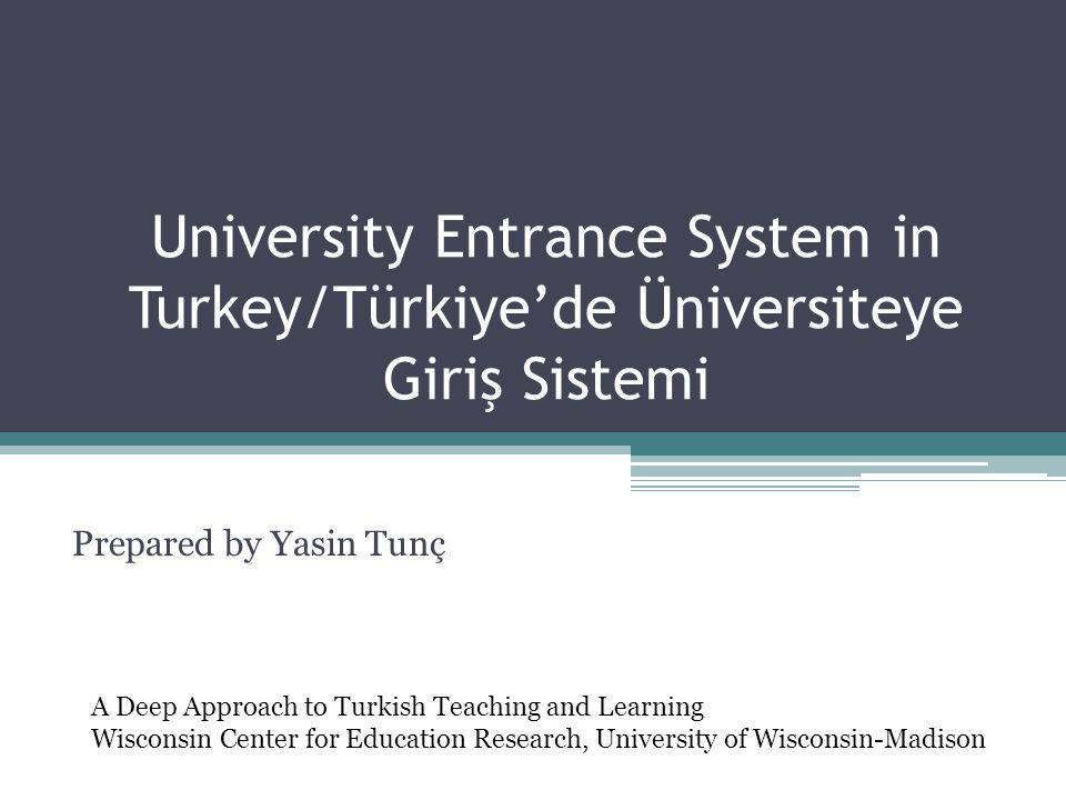 University Entrance System in Turkey/Türkiye'de Üniversiteye Giriş Sistemi